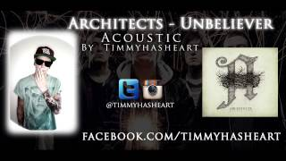 Architects - Unbeliever ACOUSTIC