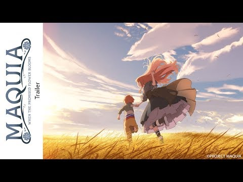 [Trailer] Maquia - When the Promised Flower Blooms (def. version)