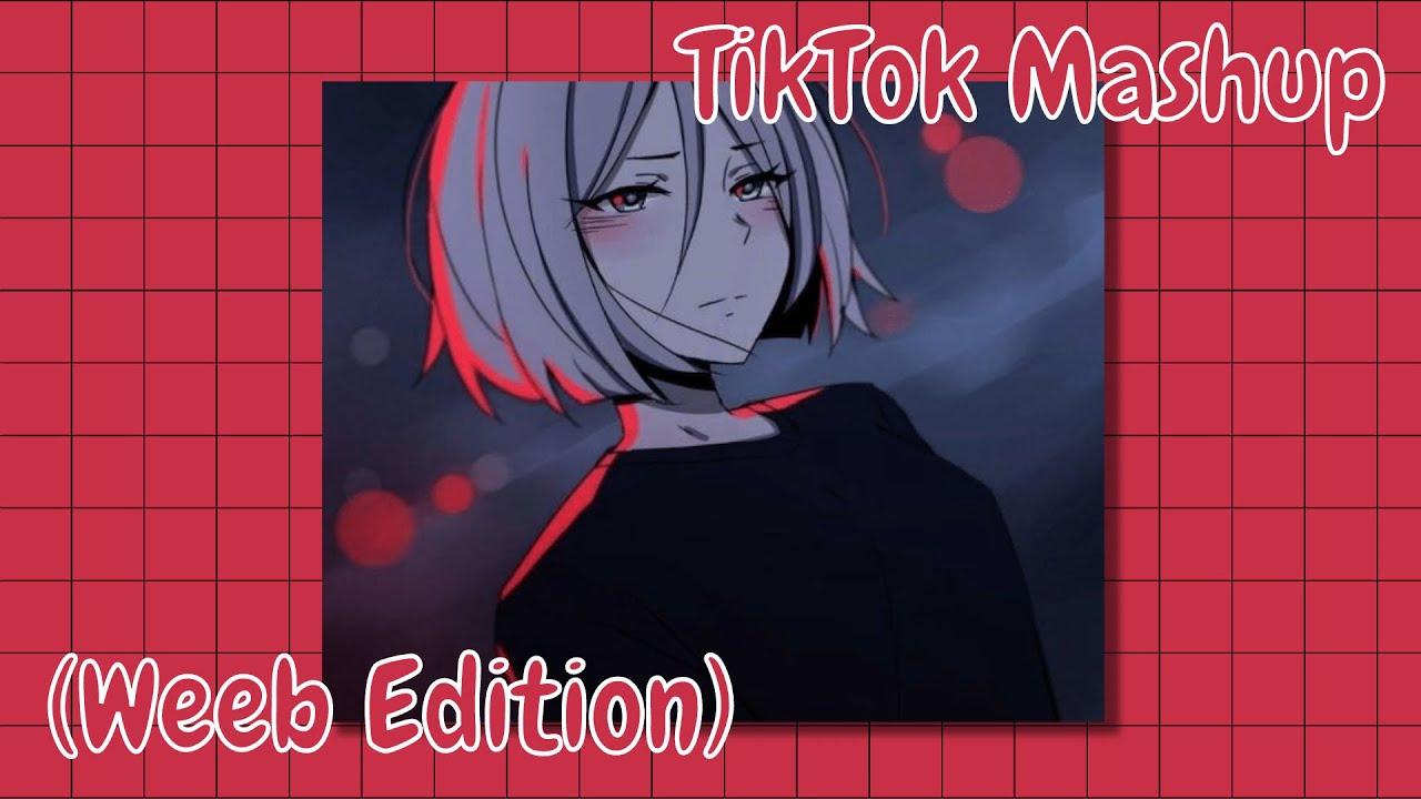 Tiktok Mashup (Weeb Edition) #145