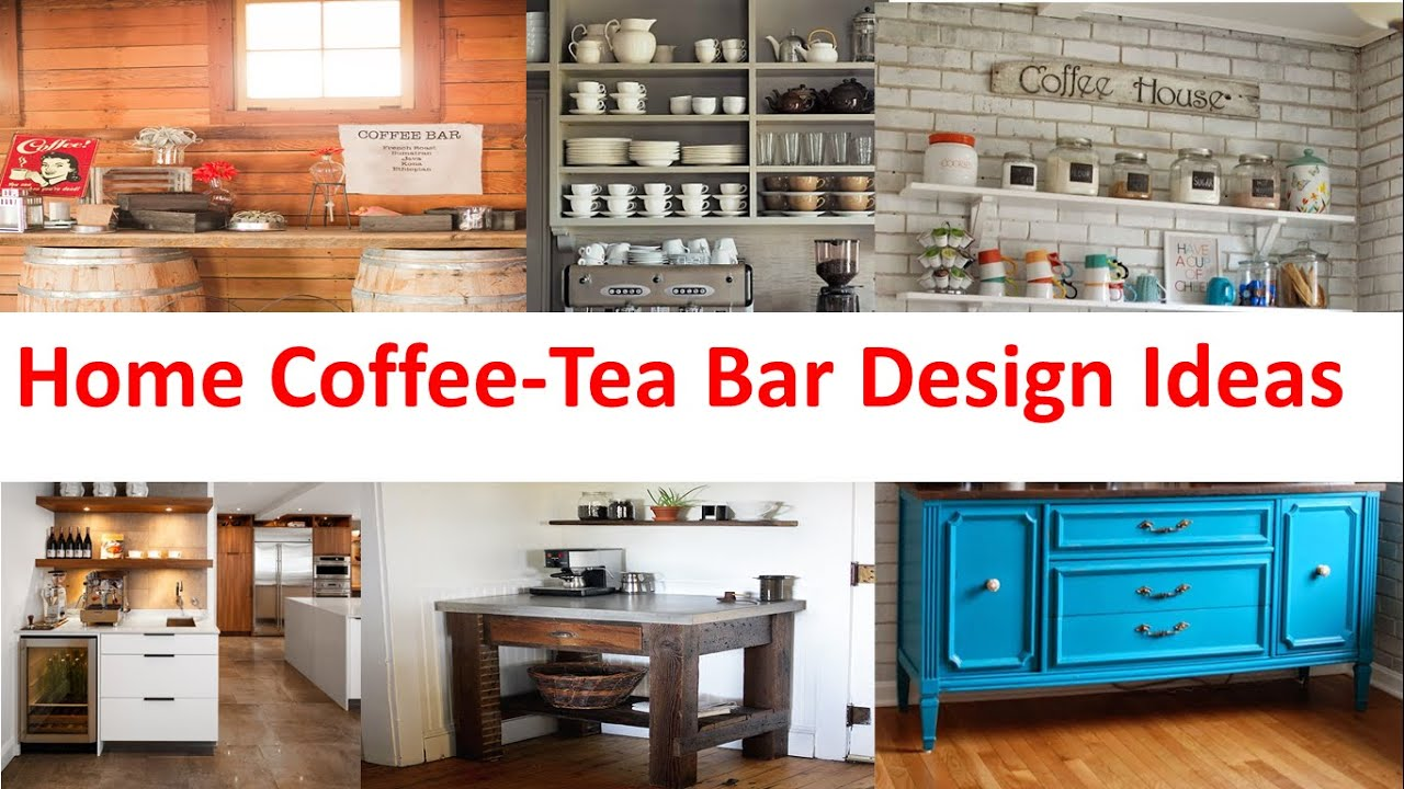 Home Coffee Tea Bar Design Ideas - YouTube