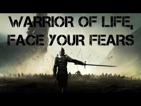 Guerrero De La Vida Enfrenta Tus Miedos Vídeo Motivacional The Motivational Game