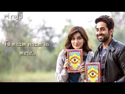 Nazm Nazm Unplugged Lyrical Lyrics - Bareilly Ki Barfi   Feat. Ayushmann Khurrana