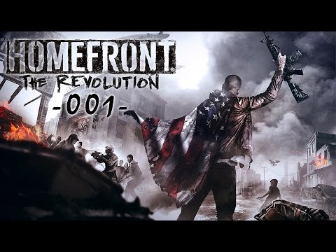 HOMEFRONT THE REVOLUTION #001 - Du bist die Revolution [Deutsch] Lets Play Homefront