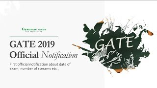 GATE 2019- First Official Notification released