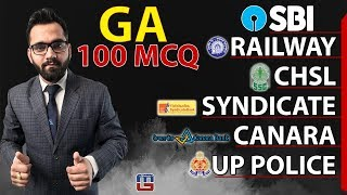 100 MCQ   General Awareness   SBI   Railway   CHSL   Syndicate   Canara   UP Police 2018