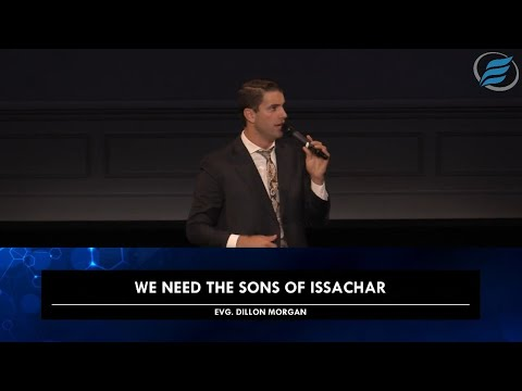 07/25/2021 | We Need the Sons of Issachar | Evg. Dillon Morgan
