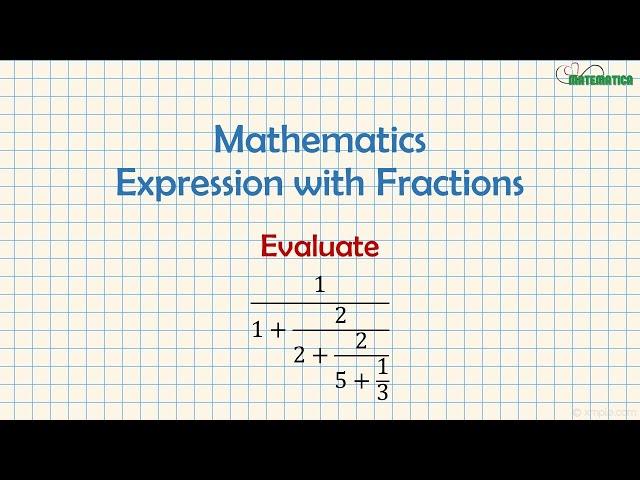 Expressions with Fractions | Espressioni con Frazioni | Mathematics #7