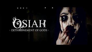 Osiah - Dethronement Of Gods feat. Gaz King of Nexilva (Official video)