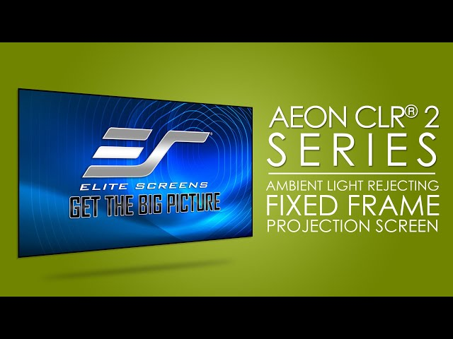 Elite Screens Aeon CLR® 2 Ceiling and Ambient Light Rejecting Fixed Frame Projection Screen