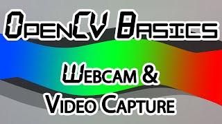 Video OpenCV Basics - 12 - Webcam & Video Capture download MP3, 3GP, MP4, WEBM, AVI, FLV Desember 2017