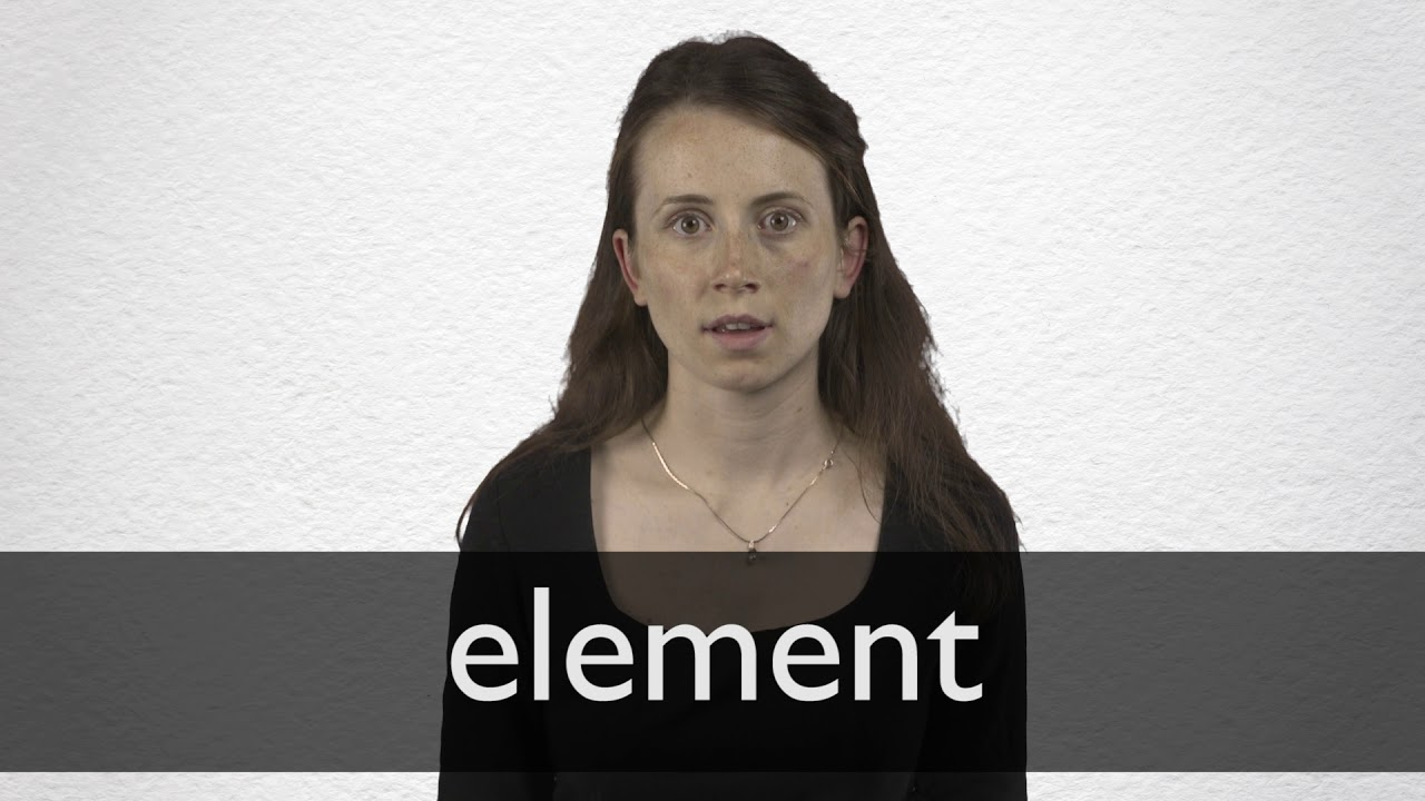 How to pronounce ELEMENT in British English