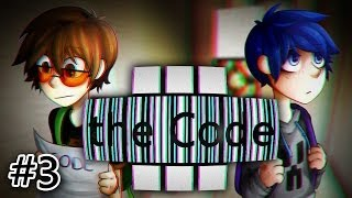 the Code III - Часть 3 -