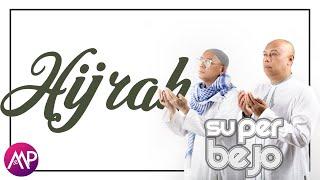 Hijrah - Super Bejo (Official Lyric Video)