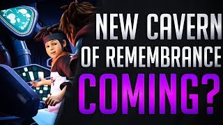 NEW Cavern of Remembrance coming in Kingdom Hearts 3 ReMIND DLC? - Theory / Discussion