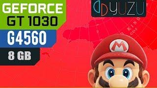 Super Mario Odyssey YUZU - GT 1030, PENTIUM G4560, 8GB RAM
