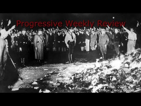 Progressive Weekly Review with Markus, Laura, Joe, & John - April 28th, 2018
