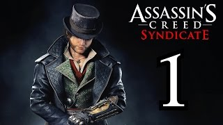 ► Assassin's Creed : Syndicate | #1 | 1/4 | Evie a Jacob! | CZ Lets Play / Gameplay [1080p] [PC]