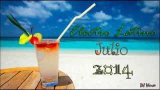 Electro Latino Julio 2014 (DJ Vince)