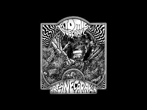 Atomic Lovecraft - Arcane Caravan (2020) (New Full EP)