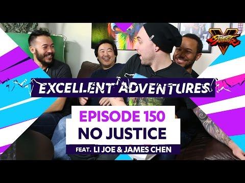 NO JUSTICE ft. LI Joe & James Chen! The Excellent Adventures of Gootecks & Mike Ross Ep. 150 (SFV)