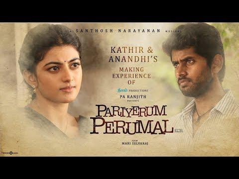 Pariyerum Perumal Making Video | Kathir, Anandhi |Santhosh Narayanan | Pa Ranjith | Mari Selvaraj