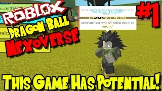 THIS GAME HAS POTENTIAL! | Roblox: Dragon Ball Nexoverse - Episode 1
