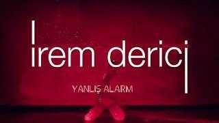İrem Derici - Yanlış Alarm (Teaser)