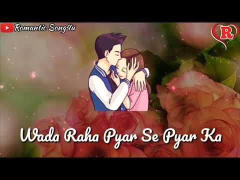 Wada Raha Pyar Se Pyar Ka Whatsapp Status Video | Promise Day Special Romantic Song4u
