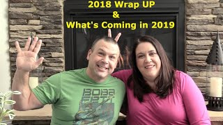 2018 Year Wrap Up & Looking Forward To 2019 Travel Plans Update & More   PaulAndShannonsLife