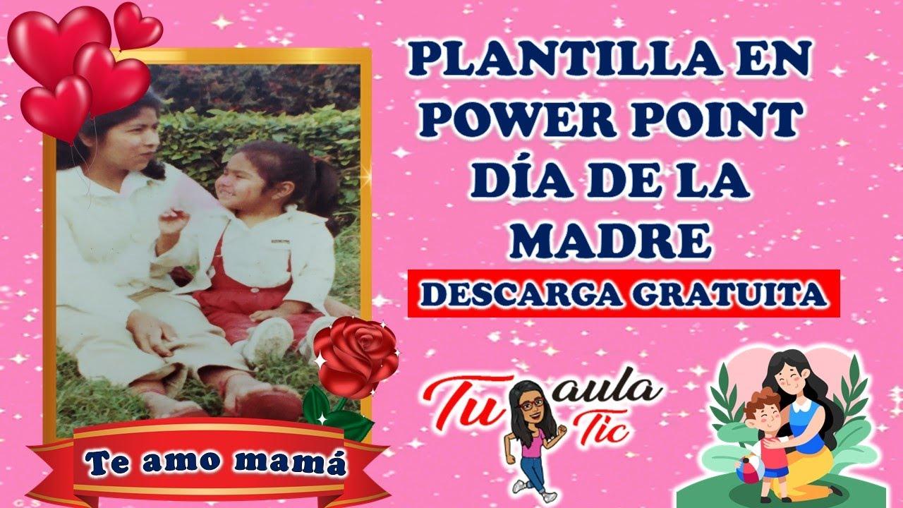 ¡Plantillas para DÍA de las MADRES! [GRATIS] || POWER POINT