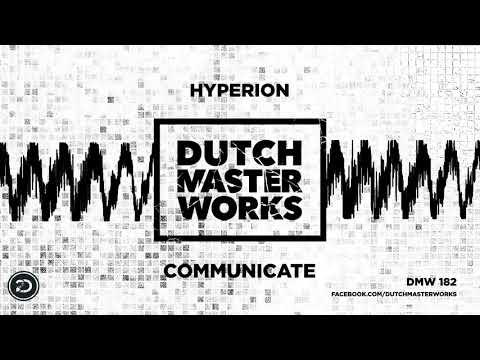 Hyperion - Communicate [OFFICIAL]