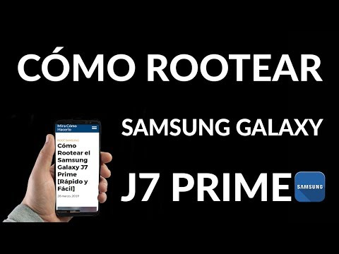 ¿Cómo Rootear el Samsung Galaxy J7 Prime? Rápido y Fácil