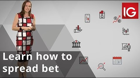 How to spread bet | Trading for beginners