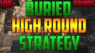 "Black Ops 2 Zombies ""BURIED"" Insane High Round Strategy Guide & Glitch 100+ Rounds EASY"