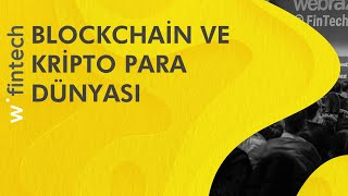 Blockchain ve Kripto Para Dünyası (Erman Taylan) | Webrazzi Fintech 2017