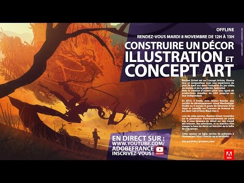 MasterClass Bastien Grivet : Construire un décor Illustration et Concept Art | Adobe France