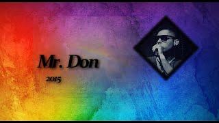 Mr. Don -  Sobre un arcoiris [Somewhere over the Rainbow ESPAÑOL] Israel