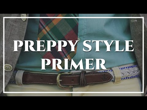 Preppy Style & Prep Clothes - How To Get The Look