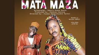 MATA MAZA 3&4 LATEST HAUSA FILM original