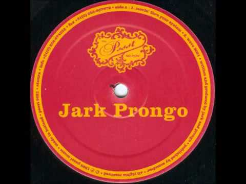 Jark Prongo - Movin Thru Your System (Original Mix)