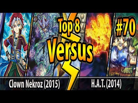 Nekroz (2015) vs. H.A.T. (2014) - Top 8 - Cross-Banlist Cup 2017 - Match #70
