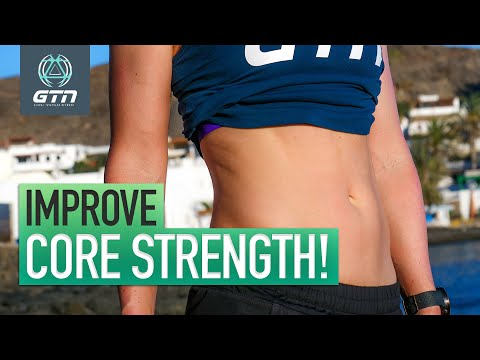 What Is Core Strength & How To Improve It