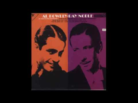 Al Bowlly, Ray Noble ‎– Al Bowlly • Ray Noble - full vinyl album