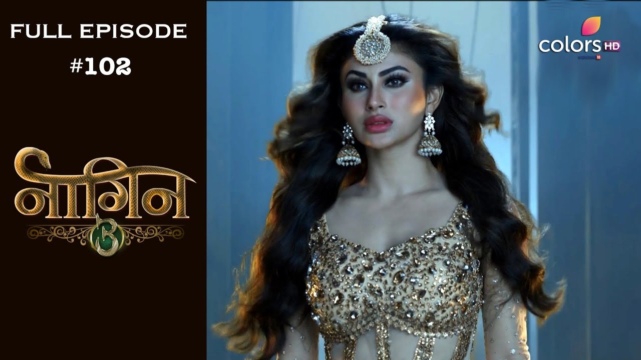 Download Naagin 3 - 19th May 2019 - नागिन 3 - Full Episode