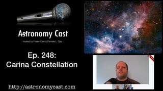 Astronomy Cast Ep. 248: Carina Constellation
