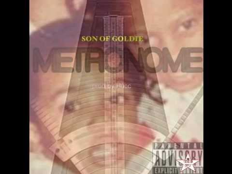 Son Of Goldie - Metronome (Prod By Hucc)