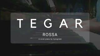 Rossa - Tegar (COVER)