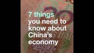 7 things to know about China's economy