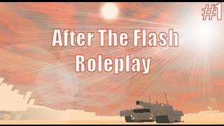 Roblox - After The Flash Roleplay Episode 1