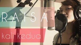Raisa - Kali Kedua by Sixth Month(Live Studio Session)